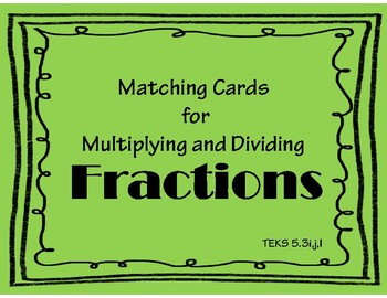 Multiplying and Dividing Fractions Matching