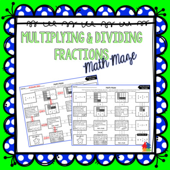 Multiplying and Dividing Fractions Math Maze