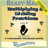 Multiplying and Dividing Fractions EDITABLE! (Scavenger Hunt)