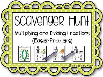 Multiplying and Dividing Fractions Scavenger Hunt - Easier Review Problems
