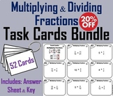 Multiplying and Dividing Fractions Task Cards Bundle 5th 6th 7th 8th Grade