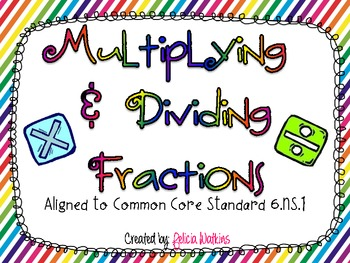 Multiplying and Dividing Fractions Task Cards CCSS 6.NS.1