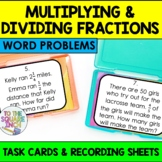 Multiplying and Dividing Fractions Word Problems Task Cards