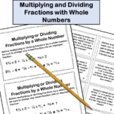 Multiplying and Dividing Fractions with Whole Numbers Task Cards