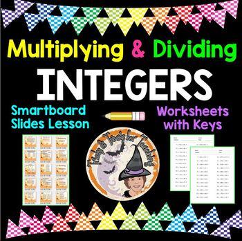 Multiplying and Dividing INTEGERS Smartboard Slides and Worksheets and KEYS