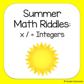 Summer Multiplying and Dividing Integers Math Riddles