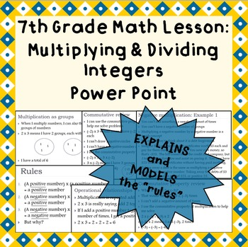 Multiplying and Dividing Integers: A Power Point Lesson