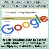 Multiplying and Dividing Integers Google Form/Quiz (Distan