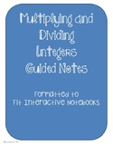 Multiplying and Dividing Integers Guided Notes and Practice