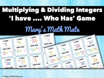 Multiplying and Dividing Integers: 'I Have Who Has' Game