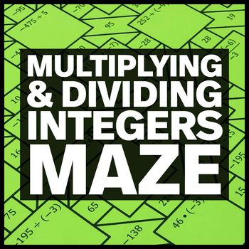 Multiplying and Dividing Integers Maze + Bonus Mini Maze