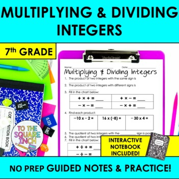 Multiplying and Dividing Integers Notes