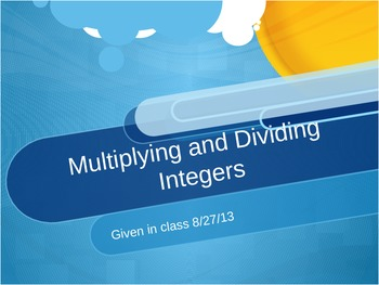 Multiplying and Dividing Integers Practice Slideshow