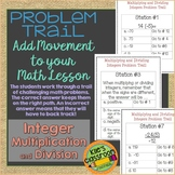 Multiplying and Dividing Integers Problem Trail