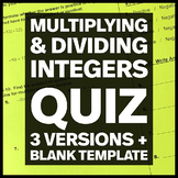Multiplying and Dividing Integers Quiz - three versions and blank template