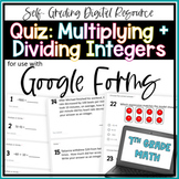 Multiplying and Dividing Integers Quiz- for use with Google Forms