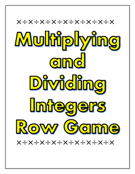 Multiplying and Dividing Integers Row Game