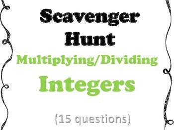 Multiplying and Dividing Integers Scavenger Hunt (includes EDITABLE copy)