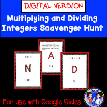GOOGLE EDITION Multiplying and Dividing Integers Scavenger Hunt