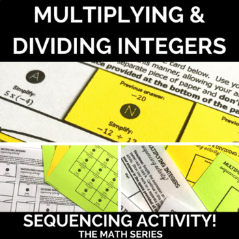 Multiplying and Dividing Integers - Sequencing Activity!