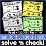 Multiplying and Dividing Integers Solve 'n Check! Tasks -