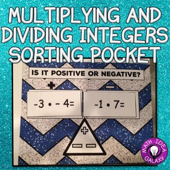 7th Grade Review-Multiplying and Dividing Integers Sorting Pocket