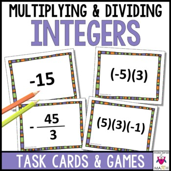 Multiplying and Dividing Integers Task Cards Games and Activities