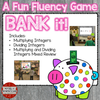 Multiplying and Dividing Integers interactive game Bank It