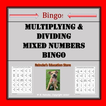 Multiplying and Dividing Mixed Numbers Bingo (30 pre-made cards!)
