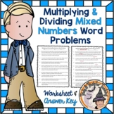 Multiplying and Dividing Mixed Numbers Fractions Word Problems with Answer KEY