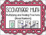 Multiplying and Dividing Fractions: Mixed Numbers Scavenger Hunt