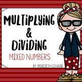 Multiplying and Dividing Mixed Numbers Task Cards