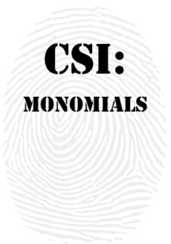 Multiplying and Dividing Monomials CSI