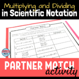 Multiplying and Dividing Expressions in Scientific Notatio