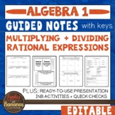 Multiplying and Dividing Rational Expressions - Guided Not