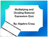 Multiplying and Dividing Rational Expressions Quiz