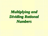 Multiplying and Dividing Rational Numbers