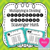 Multiplying and Dividing Scientific Notation Scavenger Hunt