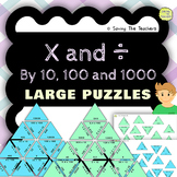Multiplying and Dividing by 10, 100, and 1000 Large and Sm