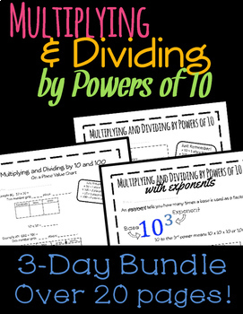 Multiplying and Dividing by Powers of 10: Three-Day Bundle