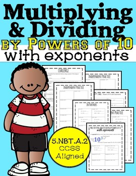 Multiplying and Dividing by Powers of 10 with Exponents, 5.NBT.A.2
