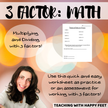 Multiplying and Dividing with 3 Factors