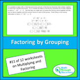 Algebra 1:  Multiplying and Factoring - Lesson 11 - Factoring by Grouping