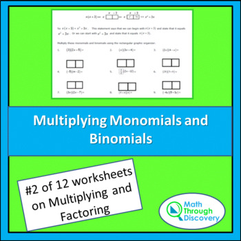 Algebra 1: Multiplying and Factoring- Lesson 2 -Multiply Monomials and Binomials