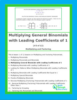 Algebra 1:  Multiplying and Factoring - Lesson 3 - Multiply General Binomials