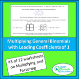 Multiplying and Factoring - Lesson 3 - Multiply General Binomials