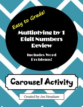 Multiplying by 1 Digit Numbers CAROUSEL ACTIVITY