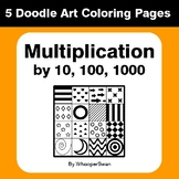 Multiplying by 10, 100, 1000 - Coloring Pages | Doodle Art Math