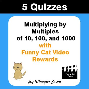 Multiplying by 10, 100, 1000 Quizzes with Funny Cat Video Rewards