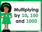 Multiplying by 10, 100 and 1000
